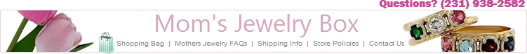Mom's Jewelry Box- Specializing in Mothers Rings